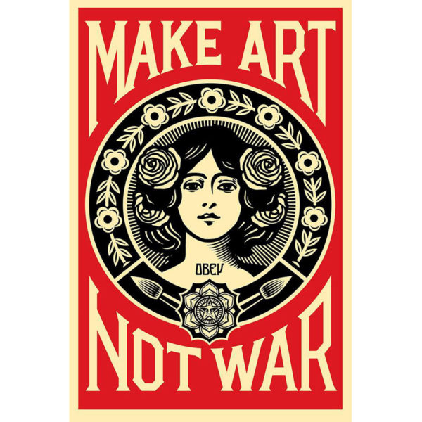 Make art not war Obey